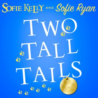 Two Tall Tails, Sofie Ryan, Sofie Kelly