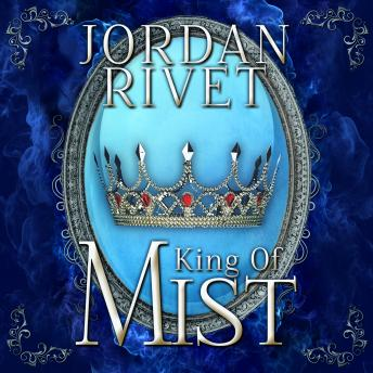King of Mist, Jordan Rivet