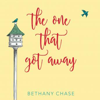 One That Got Away, Bethany Chase
