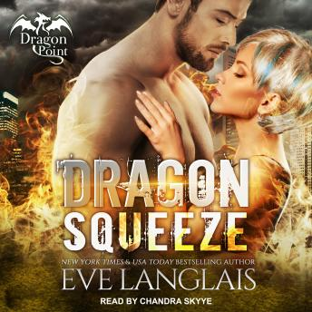 Dragon Squeeze, Eve Langlais