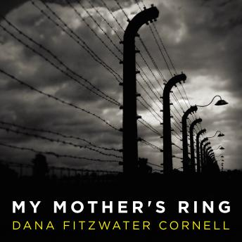 My Mother's Ring: A Holocaust Historical Novel details