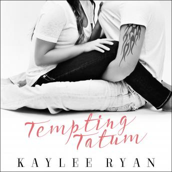 Tempting Tatum, Kaylee Ryan