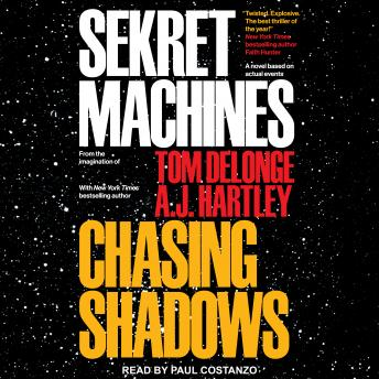 Sekret Machines Book 1: Chasing Shadows, A.J. Hartley, Tom Delonge