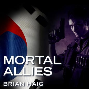 Mortal Allies, Audio book by Brian Haig