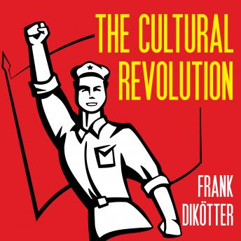 Download Cultural Revolution: A People's History, 1962-1976 by Frank Dikotter