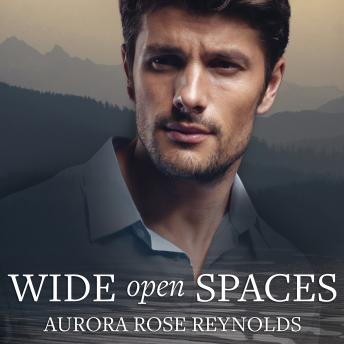 Wide Open Spaces, Aurora Rose Reynolds
