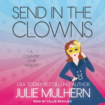 Send in the Clowns, Julie Mulhern