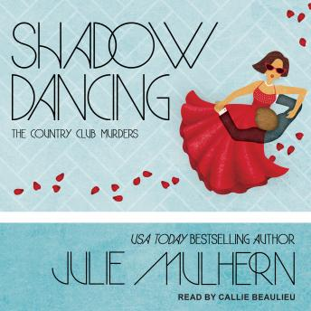 Shadow Dancing, Julie Mulhern