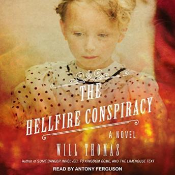 Hellfire Conspiracy, Will Thomas