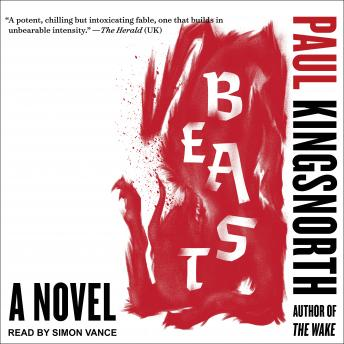 Beast, Paul Kingsnorth