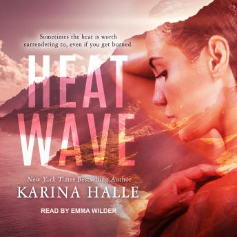 Heat Wave, Karina Halle