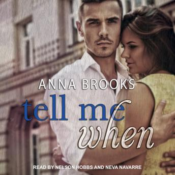 Tell Me When, Anna Brooks