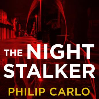 Download Night Stalker: The Life and Crimes of Richard Ramirez by Philip Carlo