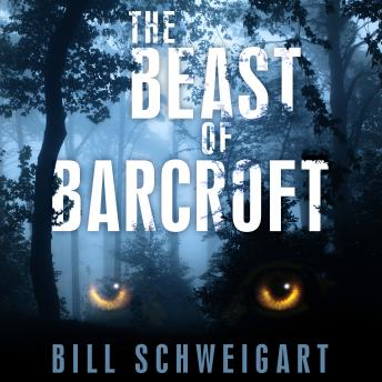 Beast of Barcroft, Bill Schweigart