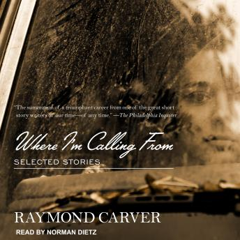 Listen Free to Where I'm Calling From: Selected Stories by Raymond Carver  with a Free Trial.