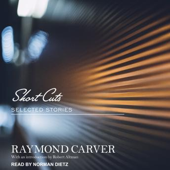 Short Cuts: Selected Stories, Raymond Carver