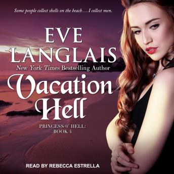 Vacation Hell, Eve Langlais