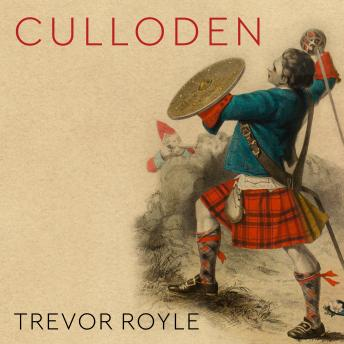 Culloden: Scotland's Last Battle and the Forging of the British Empire sample.