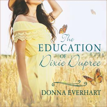 Education of Dixie Dupree, Donna Everhart