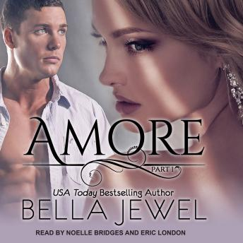 Amore Part 1, Bella Jewel