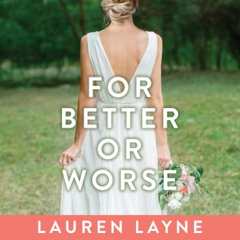 For Better or Worse, Lauren Layne