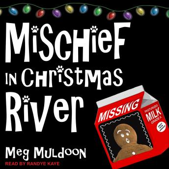 Mischief in Christmas River: A Christmas Cozy Mystery, Meg Muldoon