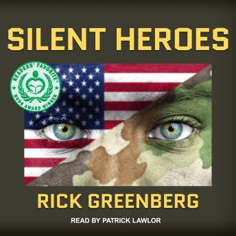 Silent Heroes: A Recon Marine's Vietnam War Experience, Rick Greenberg