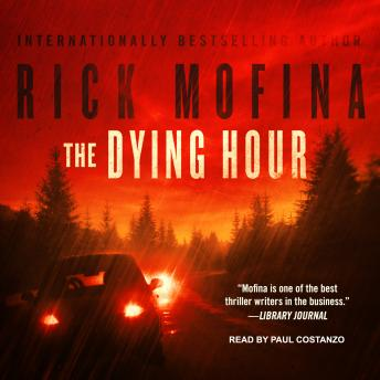Dying Hour, Rick Mofina
