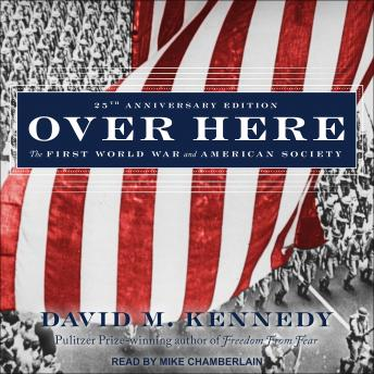 Over Here: The First World War and American Society, David M. Kennedy