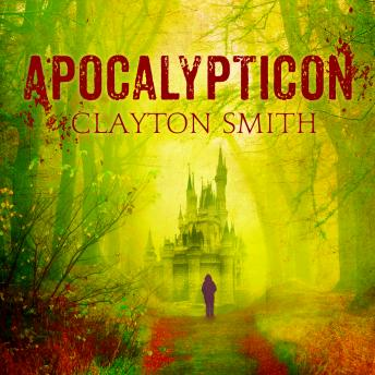 Download Apocalypticon by Clayton Smith