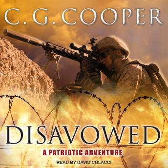 Disavowed: A Patriotic Adventure, C. G. Cooper