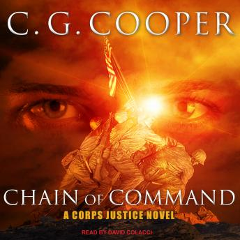 Chain of Command: A Marine Corps Adventure, C. G. Cooper
