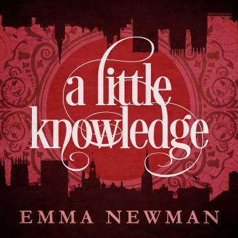Little Knowledge, Emma Newman