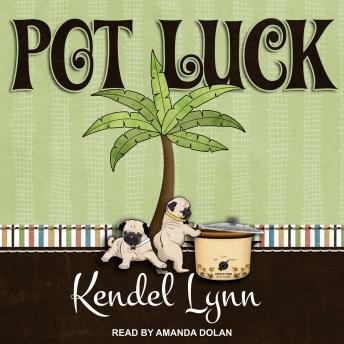 Pot Luck, Kendel Lynn