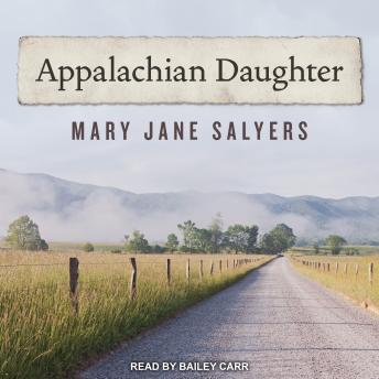 Appalachian Daughter, Mary Jane Salyers