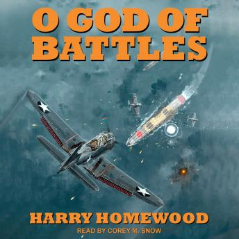 O God of Battles, Harry Homewood