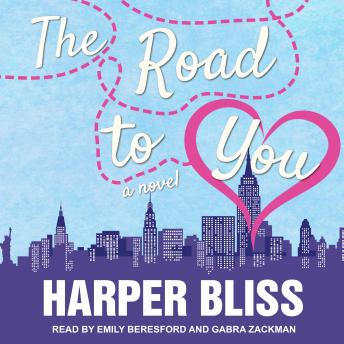 Download Road to You: A Lesbian Romance Novel by Harper Bliss