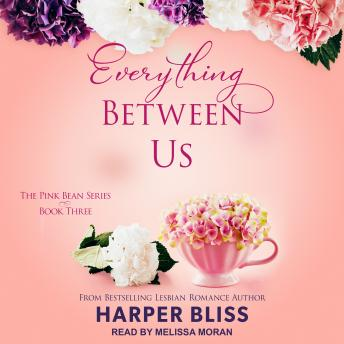 Everything Between Us, Harper Bliss