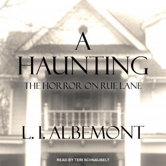 Haunting: The Horror on Rue Lane, L. I. Albemont