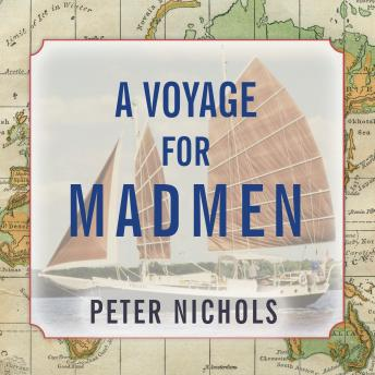 Download Voyage for Madmen by Peter Nichols