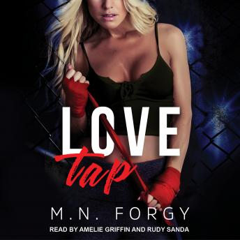 Love Tap, M. N. Forgy