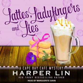 Lattes, Ladyfingers, and Lies: A Cape Bay Cafe Mystery, Harper Lin