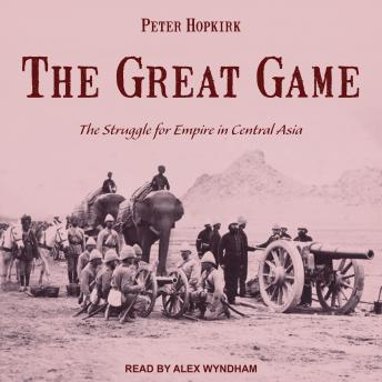 Download Great Game: The Struggle for Empire in Central Asia by Peter Hopkirk