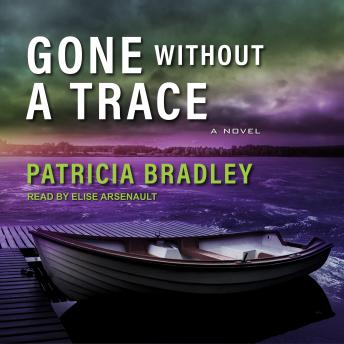 Gone without a Trace, Patricia Bradley