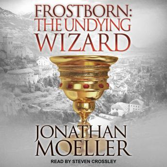Frostborn: The Undying Wizard, Jonathan Moeller