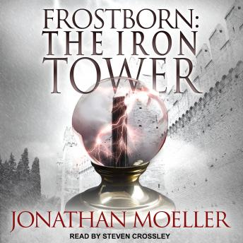 Frostborn: The Iron Tower, Jonathan Moeller