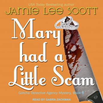 Mary Had a Little Scam, Jamie Lee Scott