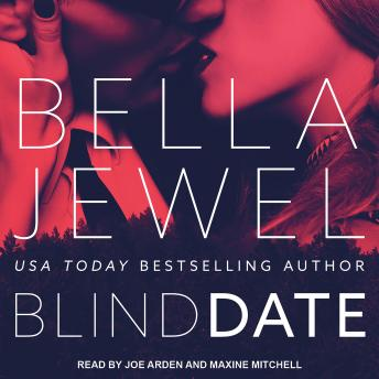 Blind Date, Bella Jewel