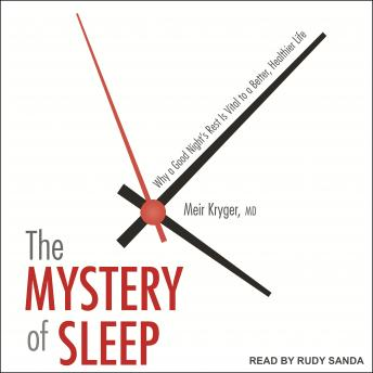 Mystery of Sleep: Why a Good Night's Rest Is Vital to a Better, Healthier Life sample.
