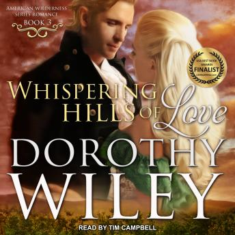 Whispering Hills of Love, Dorothy Wiley